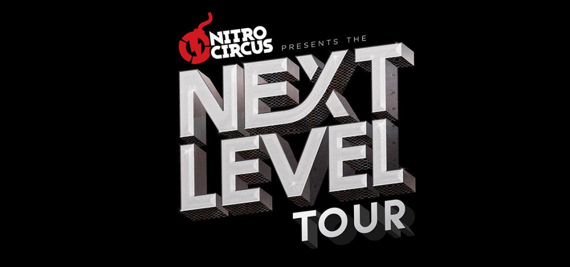 Nitro Circus presents the Next Level Tour