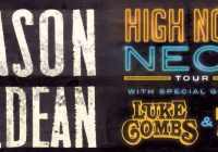 Jason Aldean: High Noon Neon Tour 2018 featuring Luke CombsLauren Alaina