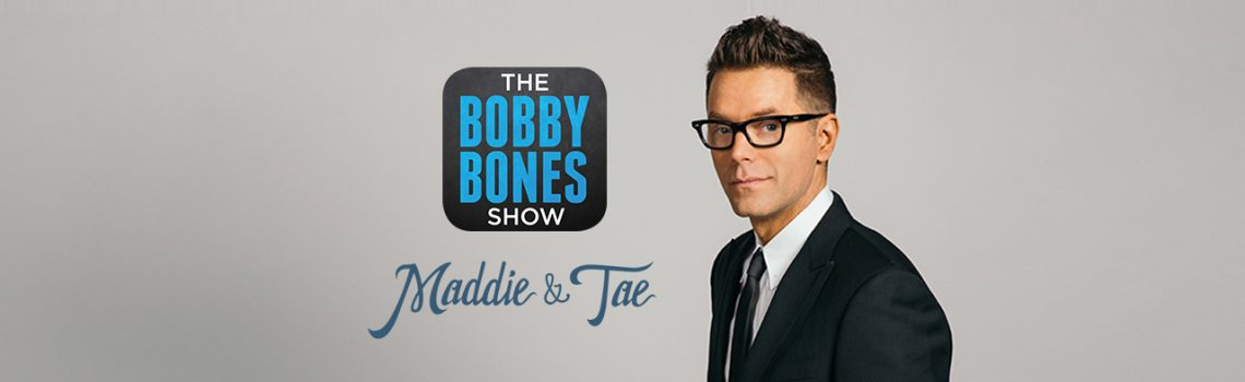 Watch Maddie and Tae on the Bobby Bones Show