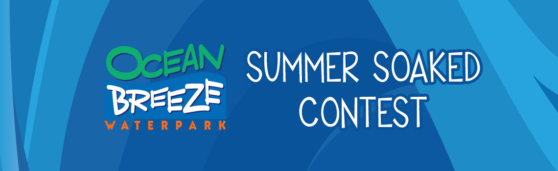 Ocean Breeze Summer Soaked Contest