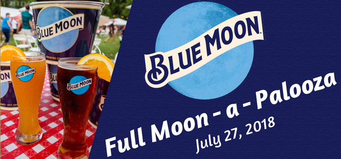 Blue Moon Full Moon-A-Palooza