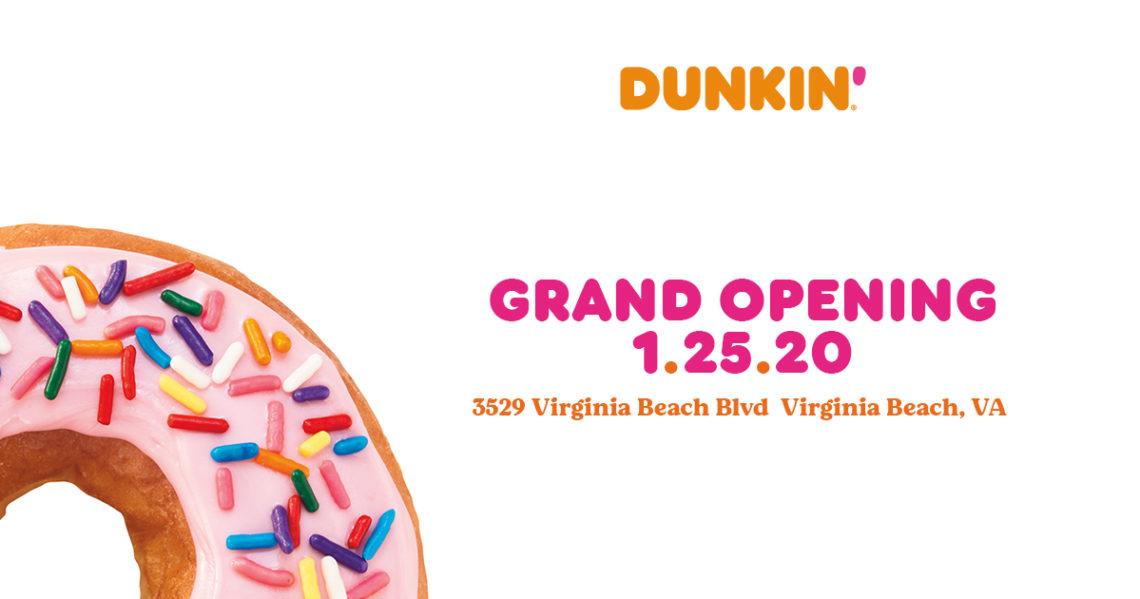Grand Opening – Dunkin'