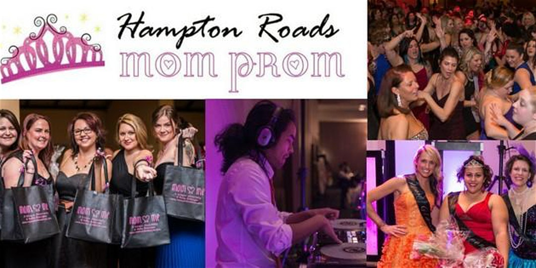 5th Annual Hampton Roads Mom Prom