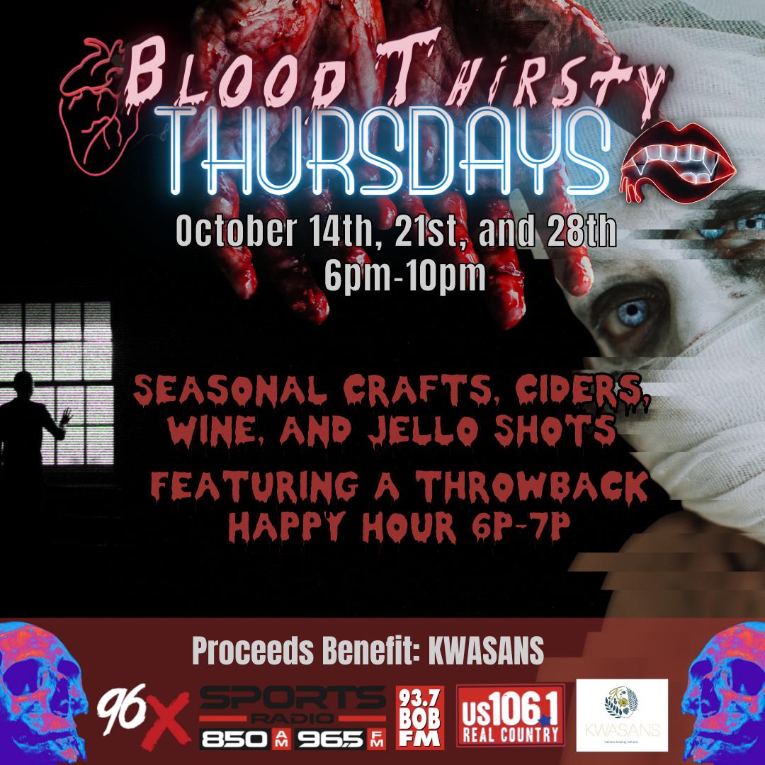 Blood Thirsty Thursdays
